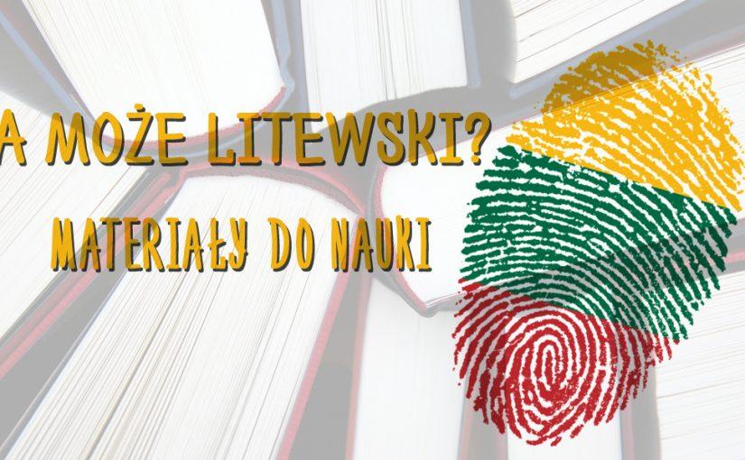 A może litewski? Darmowe materiały do nauki języka