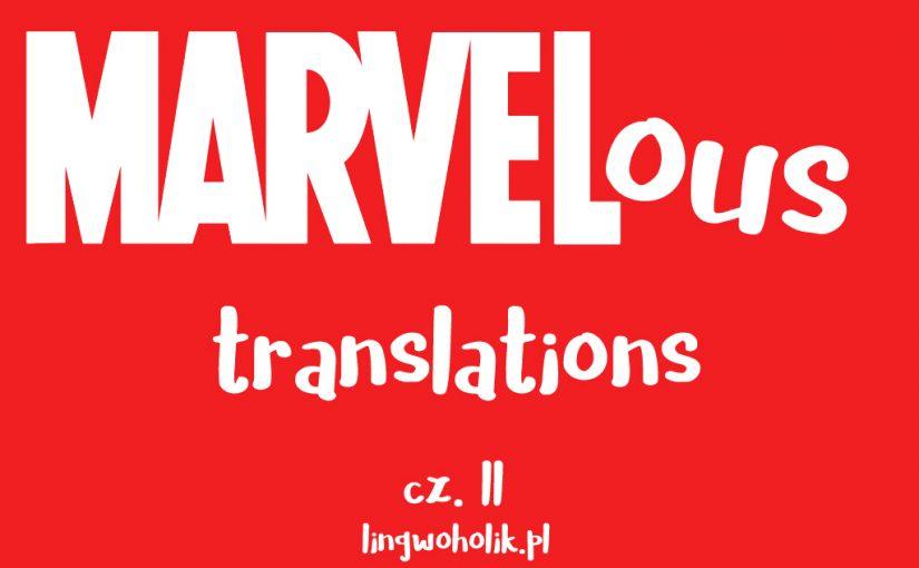 Językowy świat Marvela, czyli marvelous translations