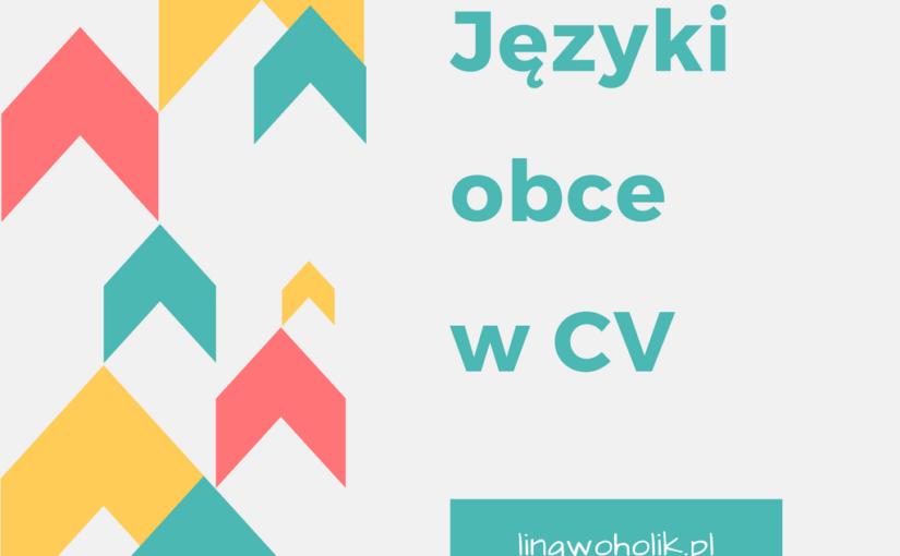 Jak opisać znajomość języków w CV?