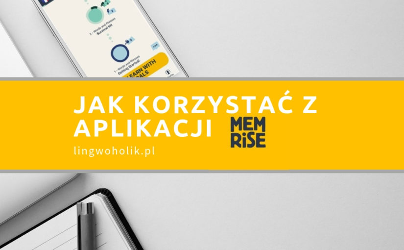 Memrise: jak korzystać z tej aplikacji?