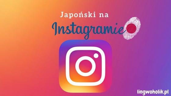 Nauka japońskiego z Instagramem