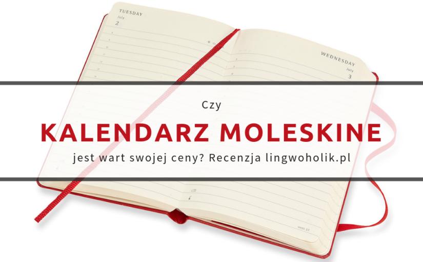 Czy warto kupić kalendarz Moleskine?