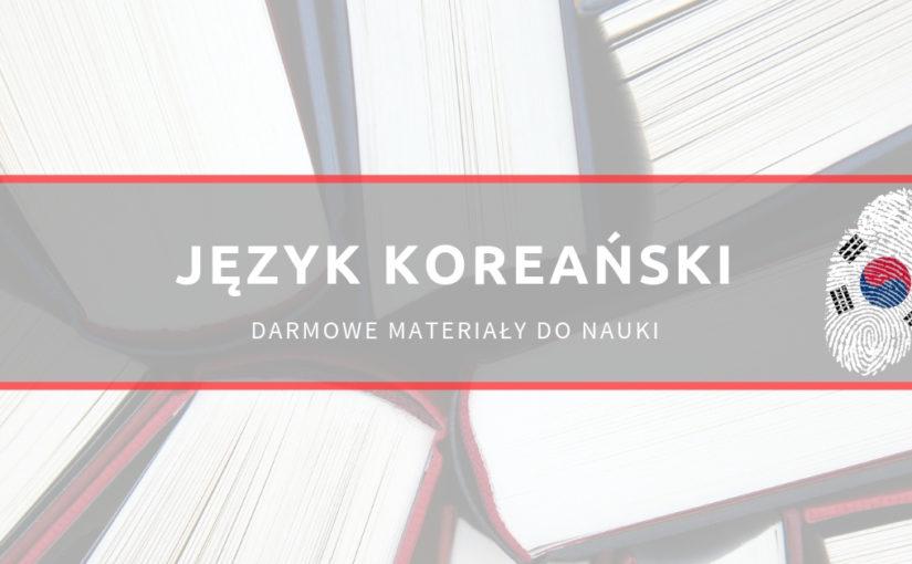 Darmowe materiały do nauki koreańskiego