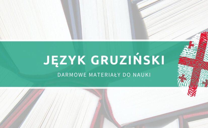 Język gruziński – darmowe materiały do nauki